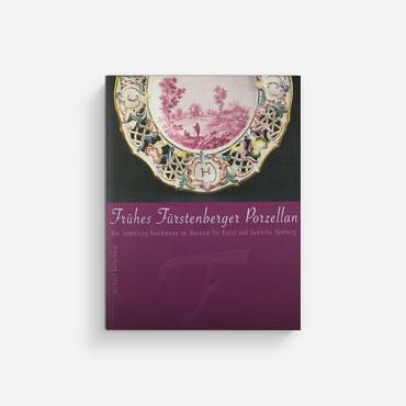 Frühes Fürstenberger Porzellan - Freundeskreis Fürstenberger Porzellan e.V.
